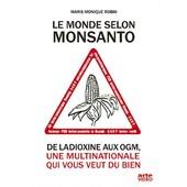 Le Monde Selon Monsanto de Marie-Monique Robin