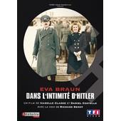 Eva Braun, Dans L'intimit� D'hitler de Isabelle Clarke
