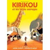 Kirikou Et Les B�tes Sauvages de Michel Ocelot