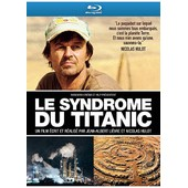 Le Syndrome Du Titanic - �dition Limit�e - Blu-Ray de Jean-Albert Li�vre