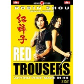 Red Trousers - Anthologie Du Cin�ma De Hong Kong - �dition Collector de Robin Shou