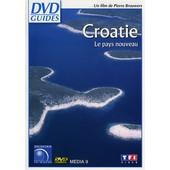 Croatie - Le Nouveau Pays de Pierre Brouwers