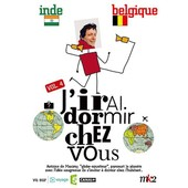 J'irai Dormir Chez Vous - Volume 04 - Indes / Belgique de Antoine De Maximy