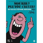 Mourir ? Plut�t Crever ! - + 1 Cd Audio de St�phane Mercurio
