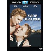 Vivre Un Grand Amour de Edward Dmytryk