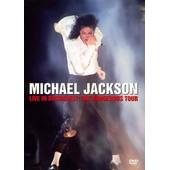 Jackson, Michael - Live In Bucharest: The Dangerous Tour