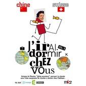 J'irai Dormir Chez Vous - Volume 03 - Chine / Suisse de Antoine De Maximy
