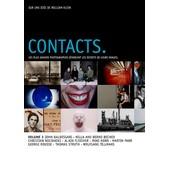 Contacts, Les Plus Grands Photographes D�voilent Les Secrets De Leurs Images - Volume 3 - La Photographie Conceptuelle