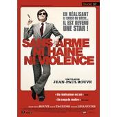 Sans Arme, Ni Haine, Ni Violence - �dition Simple de Jean-Paul Rouve