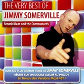 Bronski Beat And The Communards (The Very Best Of) - Jimmy Somerville