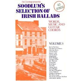 SOODLUM'S SELECTION OF Irish Ballads VOL. 3