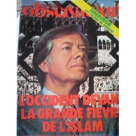 Le Nouvel Observateur Du 12 03 1979 N� 748 : L'occident Devant La Grande Fi�vre De L'islam