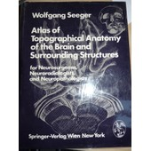 Atlas Of Topographical Anatomy Of The Brain And Surrounding Structures de Wolgang Seefer