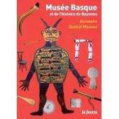 Mus�e Basque Et De L'histoire De Bayonne - Baionako, Euskal Museoa de Ribeton Olivier