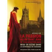 La Passion Selon Saint Jean De Jean-S�bastien Bach Mise En Sc�ne Dans La Cath�drale De Lausanne de Pierre-Alain Frey