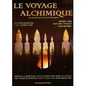 Le Voyage Alchimique - Sur Les Chemins De La Pierre Philosophale de Georges Combe