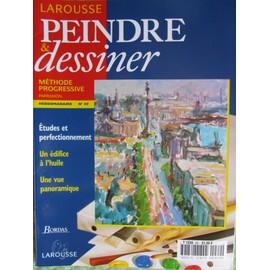 Peindre Et Dessiner N� 69 : Etudes Et Perfectionnement Un �difice � L'huile Une Vue Panoramique