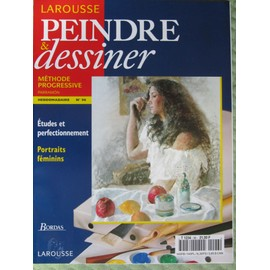 Peindre Et Dessiner N� 96 : Etudes Et Perfectionnement / Portraits F�minin