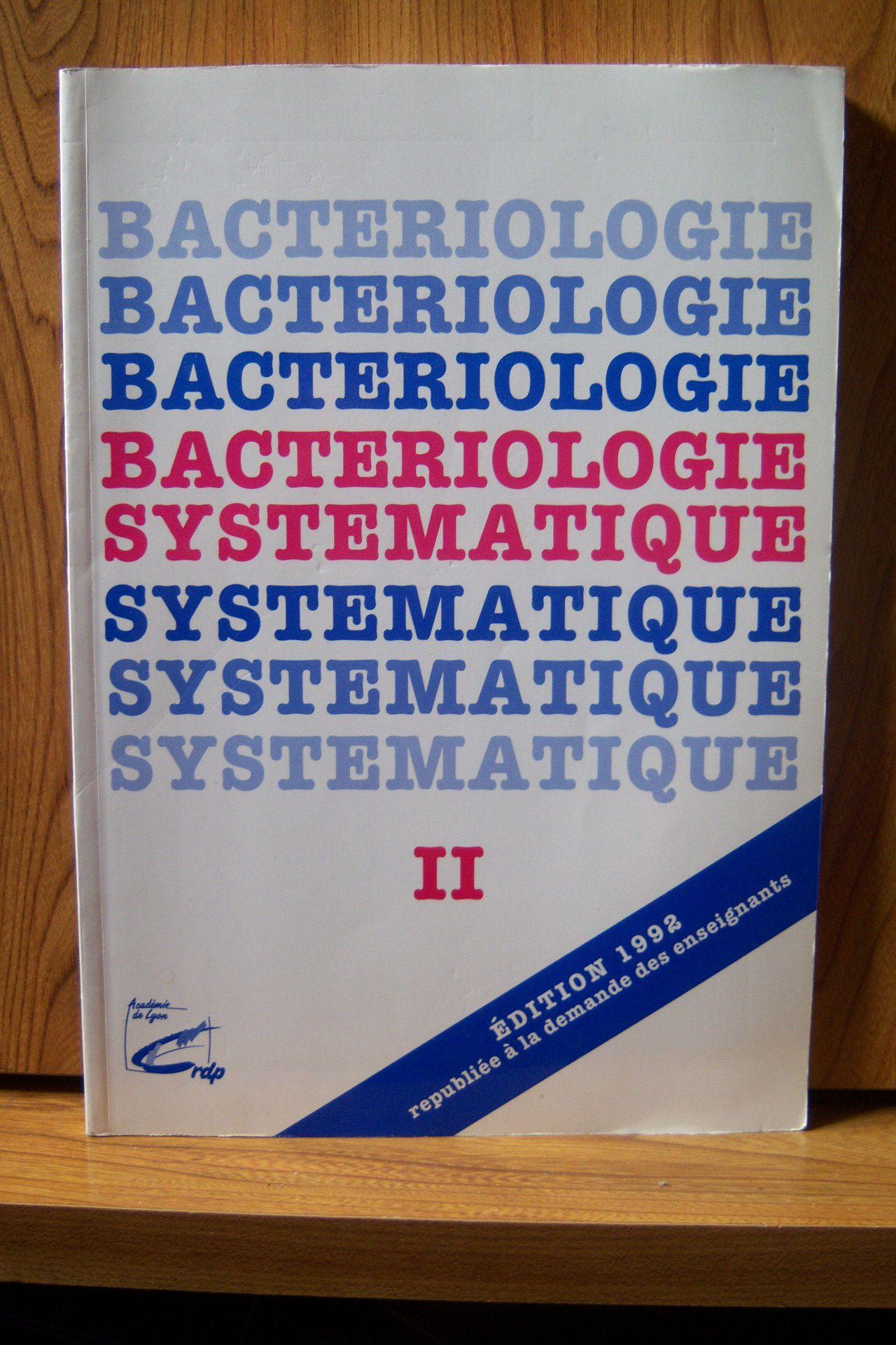 Bactériologie systématique - Tome 2