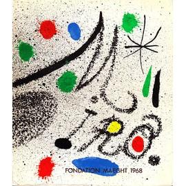 Fondation Maeght - Miro - Saint Paul - 1968 - 4 Lithographies Originales Dont La Couverture