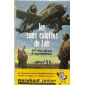 Les Sans-Culottes De L'air, Histoire Du Groupe Lorraine de Martial Valin Fran�ois Sommer