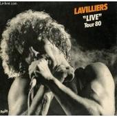 3 Disques Vinyle 33t. Live Tour 80. Rock City / Traffic / La Salsa / Kingston / Pierrot La Lame / Bats Toi / La Danseuse Du Sud / La Musique / Fauve D'amazone / Stand The Ghetto / ... - Bernard Lavilliers