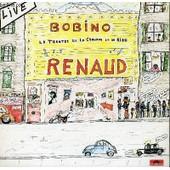 2 Disques Vinyle 33t Bobino Le Theatre De La Chanson Et Du Rire. Societe Tu M'auras Pas / La Chanson Du Loubard / Ma Gonzesse / Les Aventures De Geragr Lambert / Hexagone / Germaine / ... - Renaud