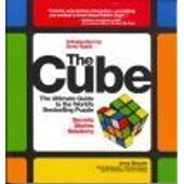 The Cube: The Ultimate Guide To The World's Bestselling Puzzle - Secrets, Stories, Solutions de Slocum / Jerry