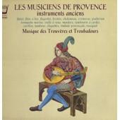 Musque Des Trouv�res Et Troubadours - Musiciens De Provence