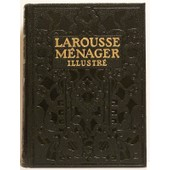 Larousse M�nager Illustr� De La Vie Domestique de E. Chancrin et F. Faideau
