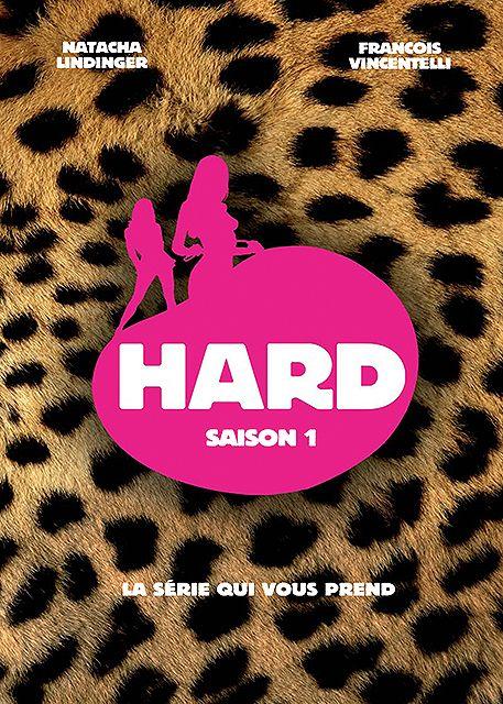 Hard saison 1
