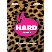 Hard - Saison 1 de Cathy Verney