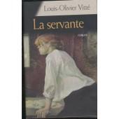 La Servante de louis-olivier vitt�