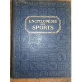 Encyclop�die Des Sports (2 Forts Volumes Reli�s 1924 Et 1926) de . Collectif