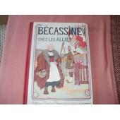 B�cassine Chez Les Alli�s. de CAUMERY - PINCHON