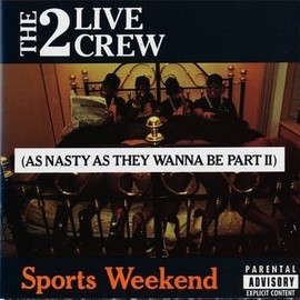 Sport Weekend - As NAsty AS they wanna be - Part 2