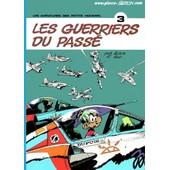 Une Aventure Des Petits Hommes - 3 - Les Guerriers Du Pass� de Seron Et Hao