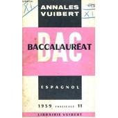 Annales Vuibert - Baccalaureat - Espagnol - 1959 Fascicule 11 de COLLECTIF