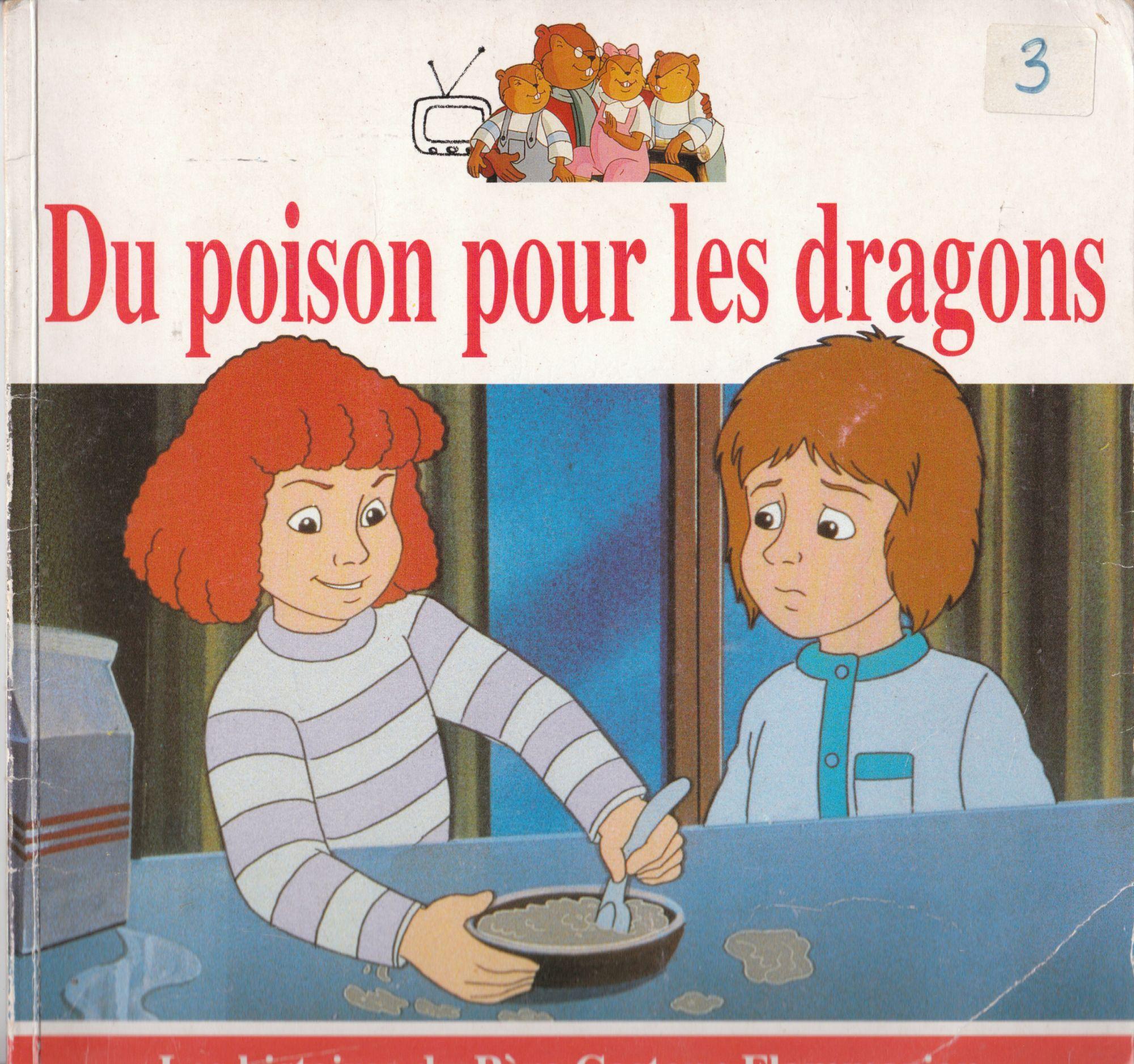 Du Poison Pour Les Dragons de Anne-Marie Chapouton