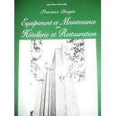 Equipement Et Maintenance En Hotellerie-Restauration - Travaux Dirig�s de Jean-Pierre Gauthier