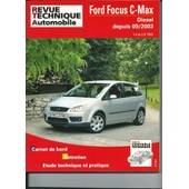 Ford Focus C-Max - Carnet De Bord, Entretien, �tude Technique Et Pratique de
