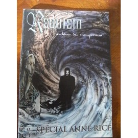 Requiem N� 9 : Sp�cial Anne Rice