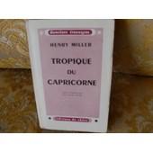 Tropique Du Capricorne - Traduit De L'americain Par Jean-Claude Lefaure - Domaines Etrangers Editions Du Chene 1946 - Cinquieme Edition de Miller Henry