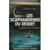 Les Scaphandriers Du D�sert - La Face Cach�e De La Terre de Andr� Francis