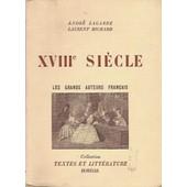 Les Grands Auteurs Fran�ais Du Programme Xviii � Si�cle de andr� lagarde