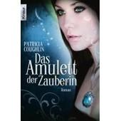 Das Amulett Der Zauberin de Patricia Coughlin