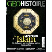 G�o Histoire Hors S�rie 15 : L'�pop�e De L'islam