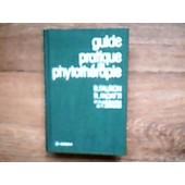 Guide Pratique De Phytoth�rapie de Fauron, Robert