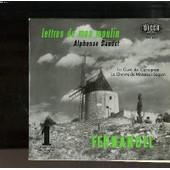 Disque Vinyle 33t Petit Format / Lettres De Mon Moulin Vol1 / Alphonse Daudet / Le Cure De Cucugnan / La Chevre De Monsieur Seguin - Fernandel
