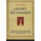 L�chez Les Bombes ! de JOHN STEINBECK
